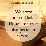 {Forgiveness} Make No Mistake, Justice Will Be Served.