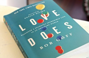 Love Does, Love Does Stuff, Love Does Book Review, Book Review, Christian book, love, Jesus, Christian, Bob, Bob Goff, Book review and giveaway, Love Does review and giveaway, love does giveaway,
