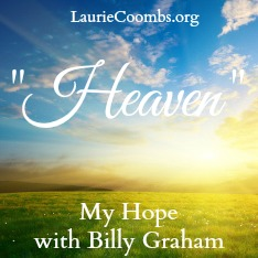 my hope with billy graham, billy graham, my hope, hope, heaven, new billy graham film